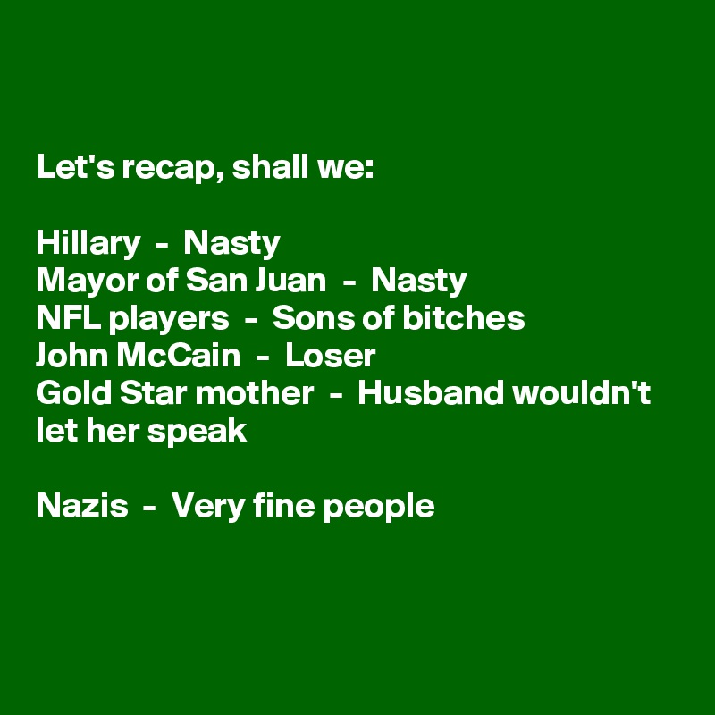 Let's recap, shall we: Hillary - Nasty Mayor of San Juan