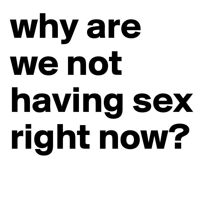 Looking for sex right now