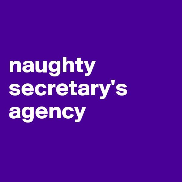 naughty secretary's agency
