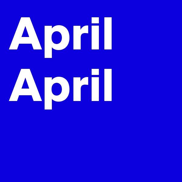 April April