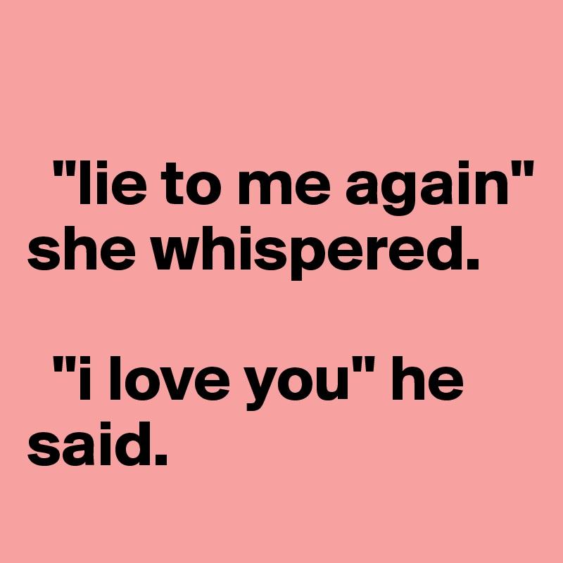 He said i love you over text