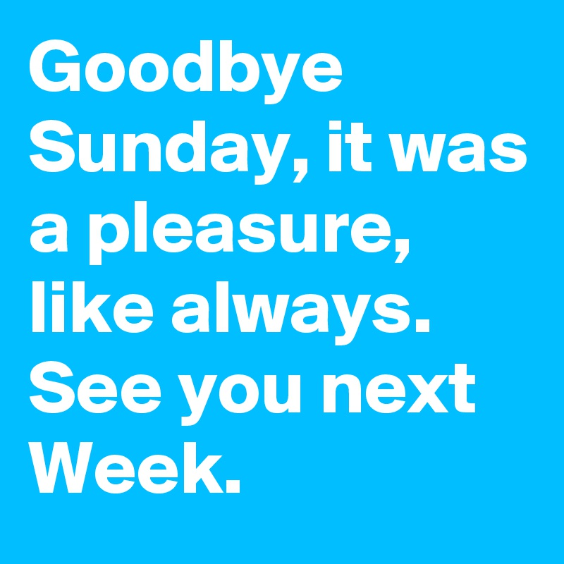 Image result for goodbye sunday images