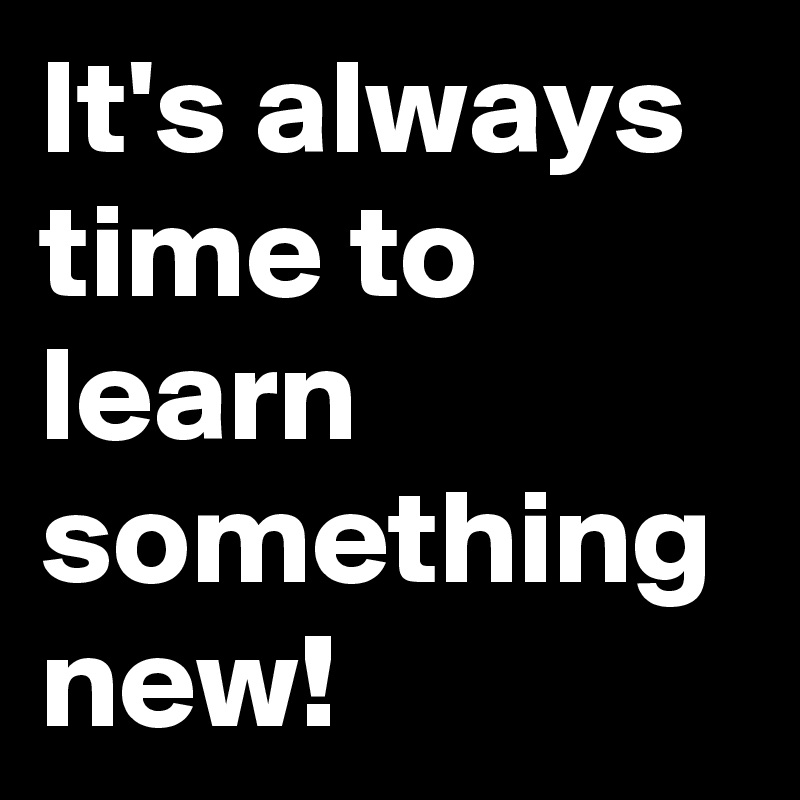 11 Benefits to Learning Something New - Natalie Sisson
