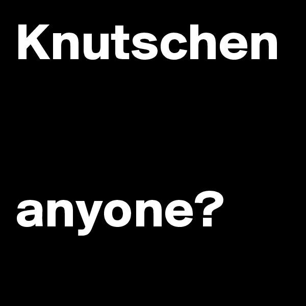 Knutschen   anyone?