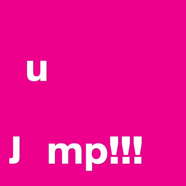 u  J   mp!!!