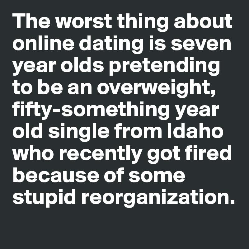 stupid online dating