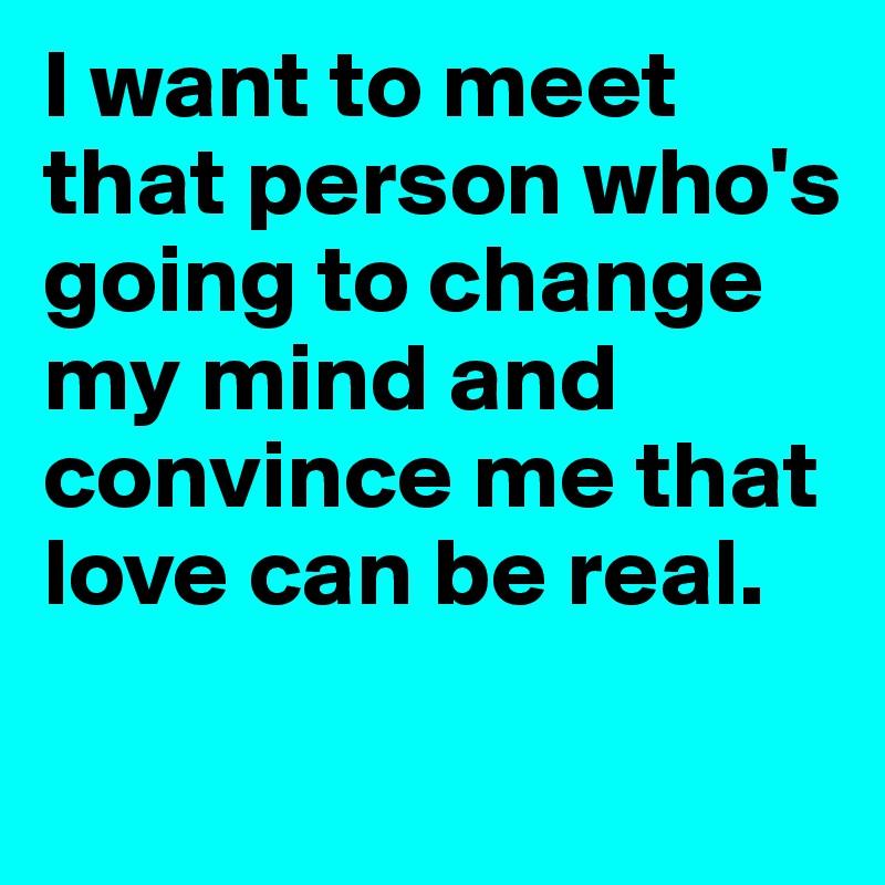 Can I Change My Mind?
