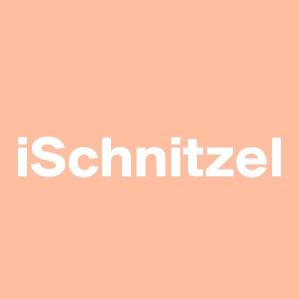 iSchnitzel