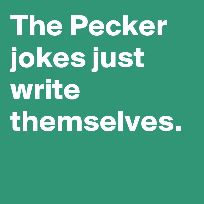 The Pecker