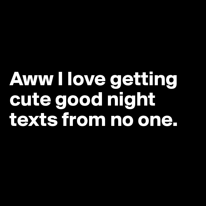 cute good night texts