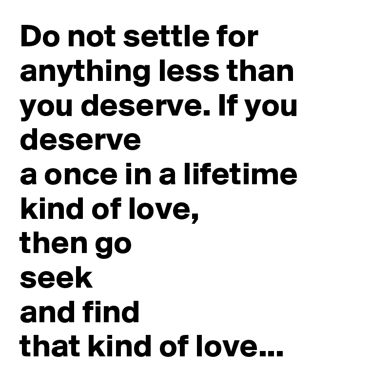 Do not settle