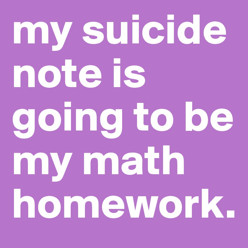 i need help on my math homework Help with any math homework online – we can do your homework for all you need to do to get online math help is complete the order form on our website or contact.