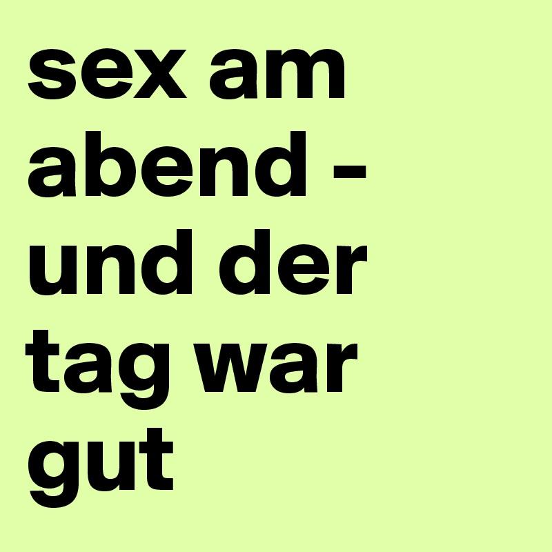 sex am abend