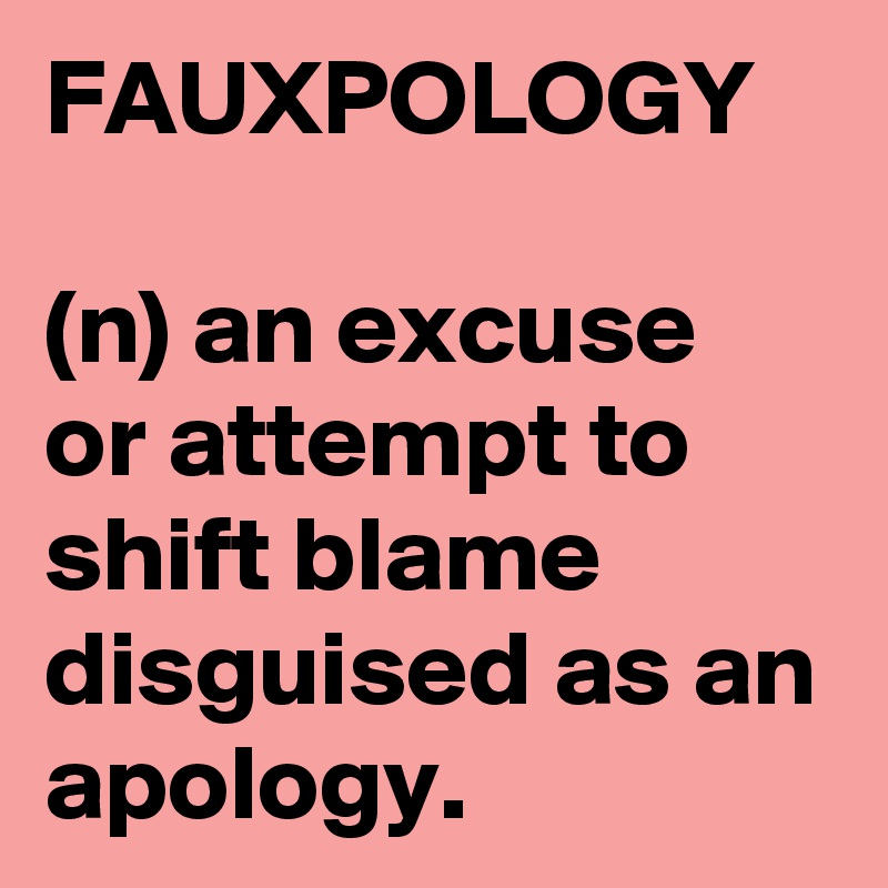 Image result for fauxpology