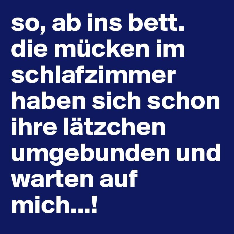 https://cdn.boldomatic.com/content/post/fgeMCQ/so-ab-ins-bett-die-mucken-im-schlafzimmer-haben-si?size=800