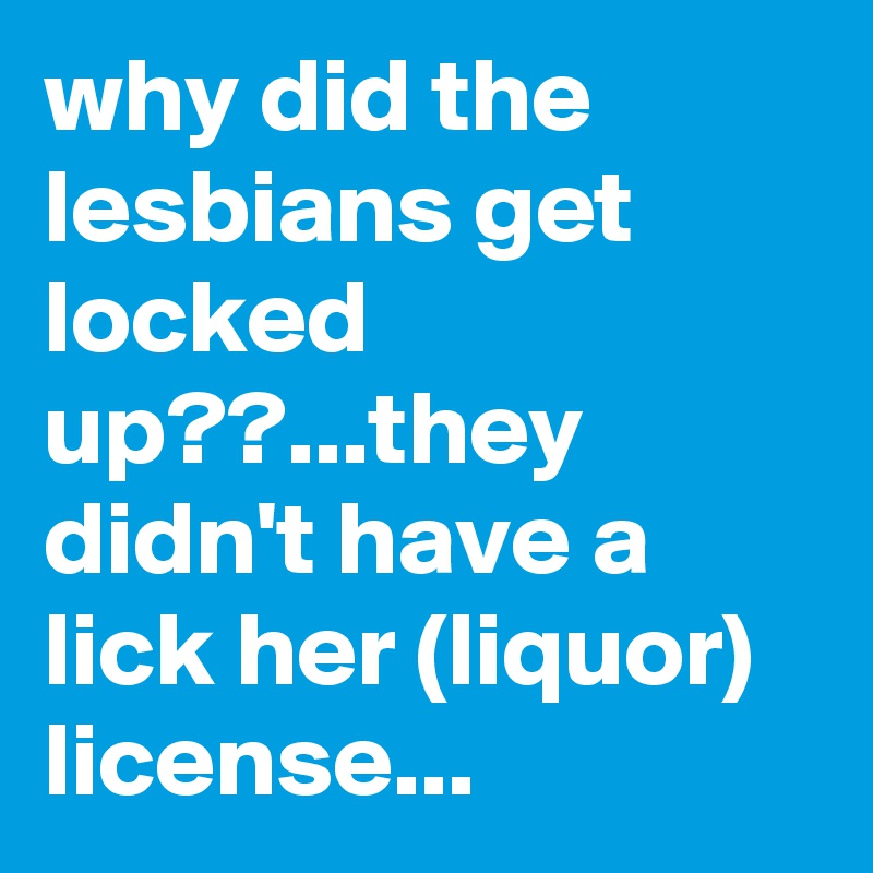 lick-her-license