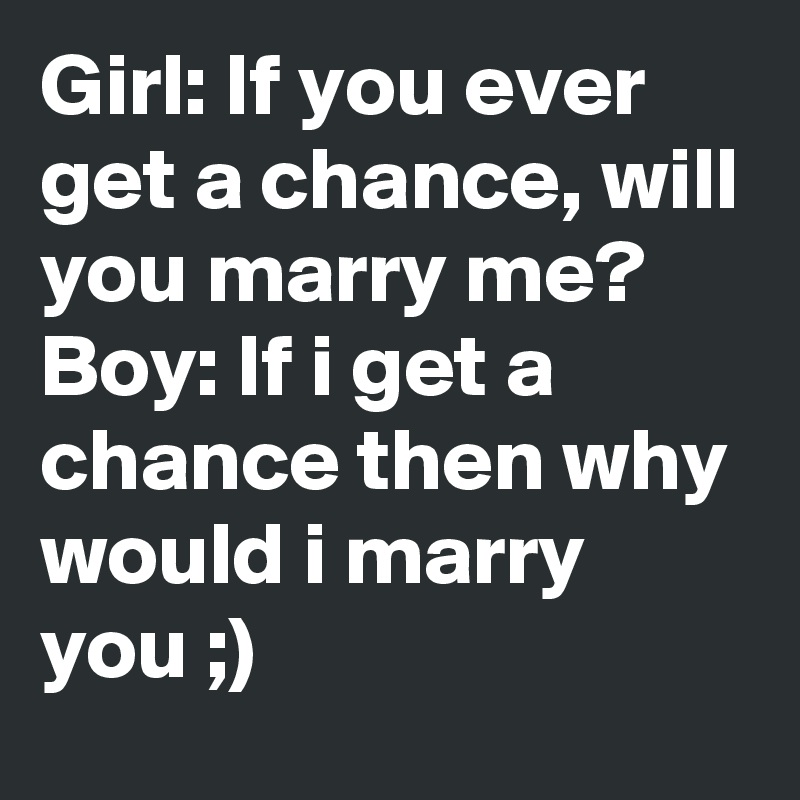 Ten ways to get a girl