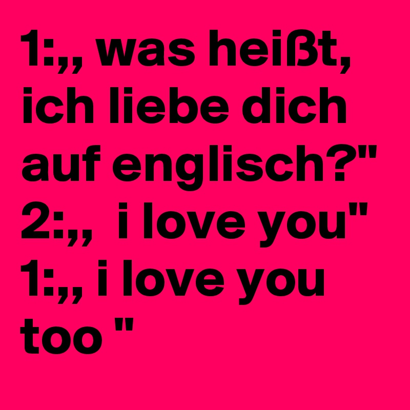 Texte englische liebes Englische Liebessprüche