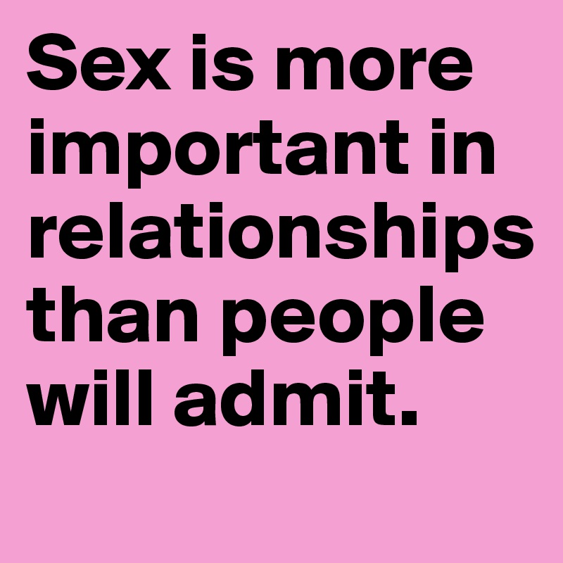 what is important in sex
