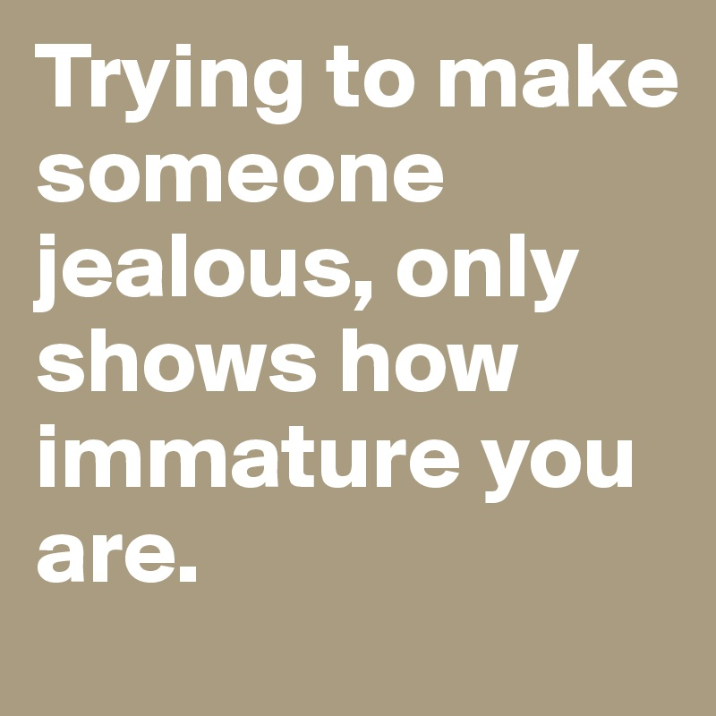 Quotes To Make A Guy Jealous – Daily Motivational Quotes