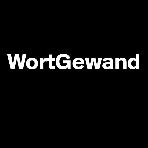 WortGewand