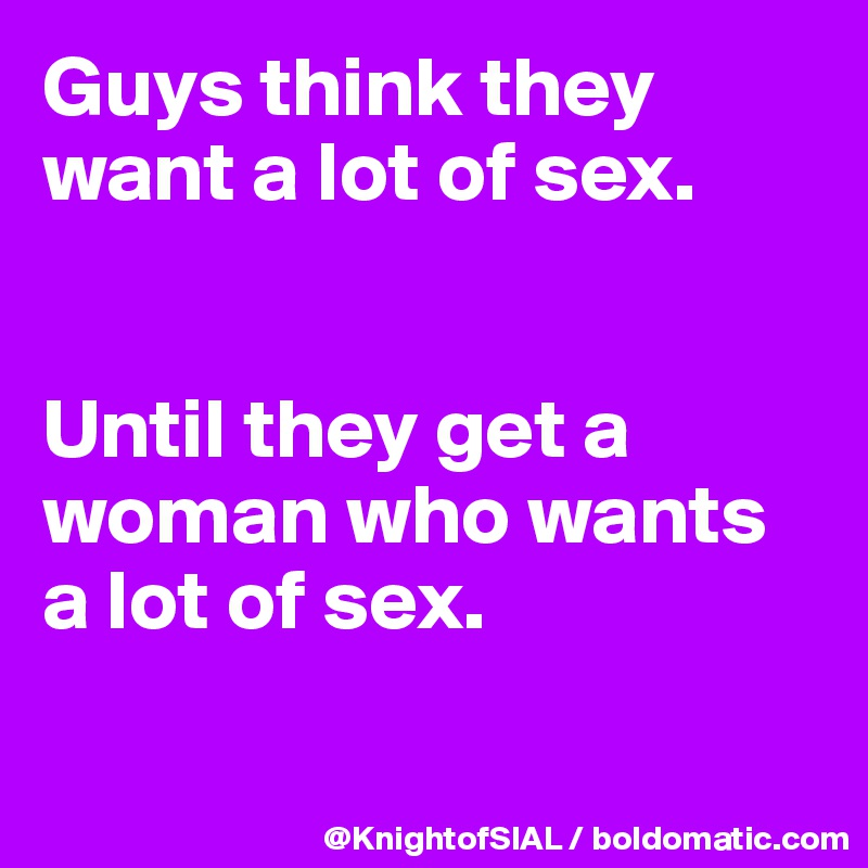 During sex What think guys about