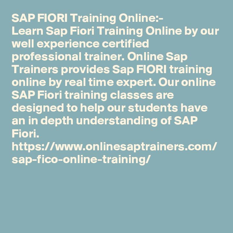 Fiori Online.Sap Fiori Training Online Learn Sap Fiori Training Online By Our