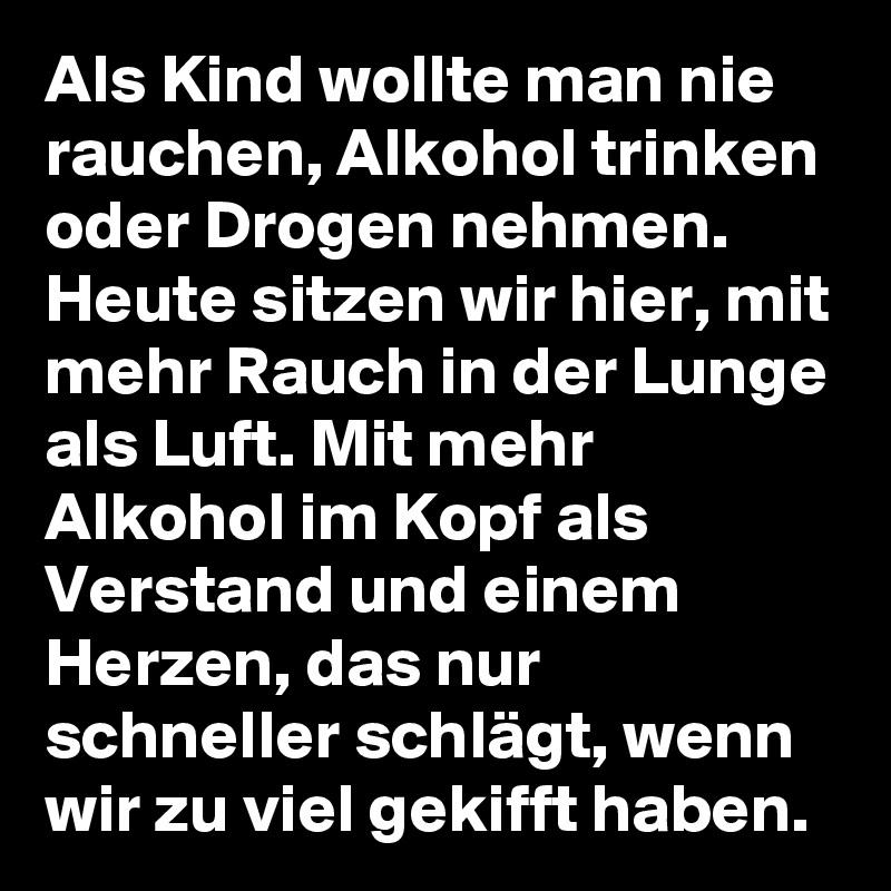 Alkohol Nie Trinken Mehr