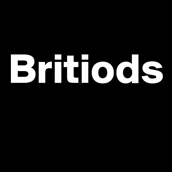 Britiods