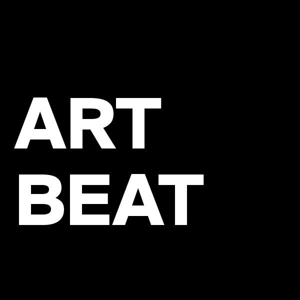 ART BEAT