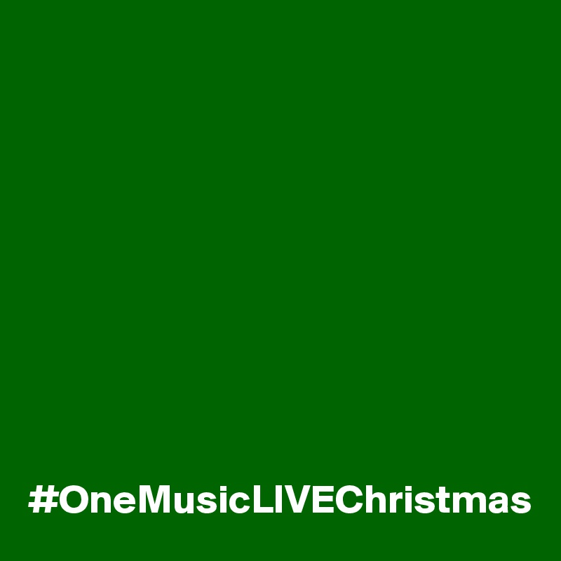 #OneMusicLIVEChristmas