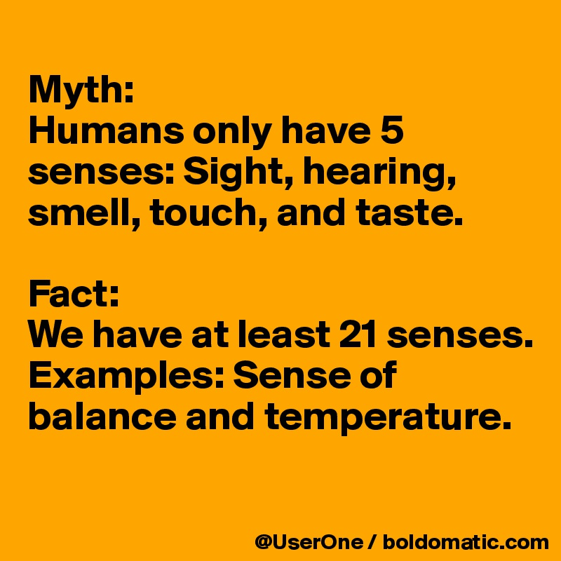 Myth Humans Only Have 5 Senses Sight Hearing Smell Touch And