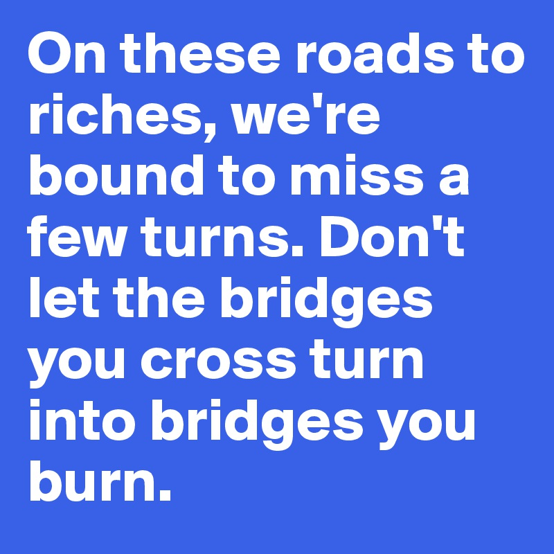 roads to riches
