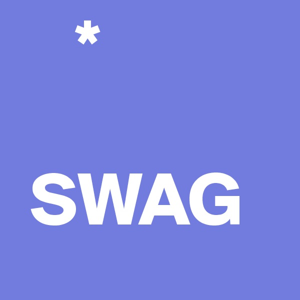 *    SWAG