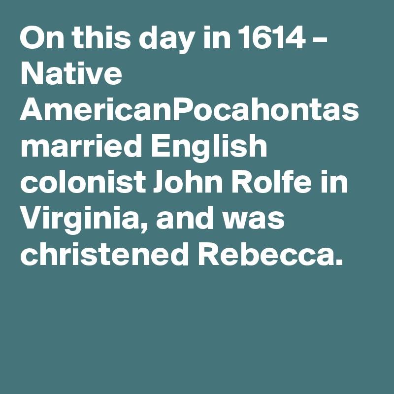 who married john rolfe