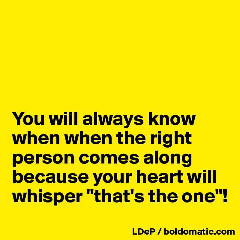 how do you know when your with the right person