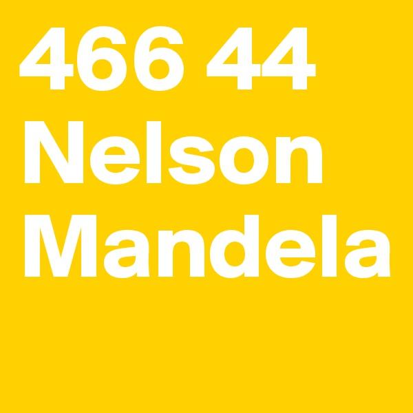 466 44 Nelson Mandela