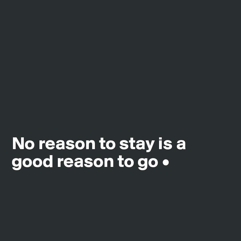 A good reason