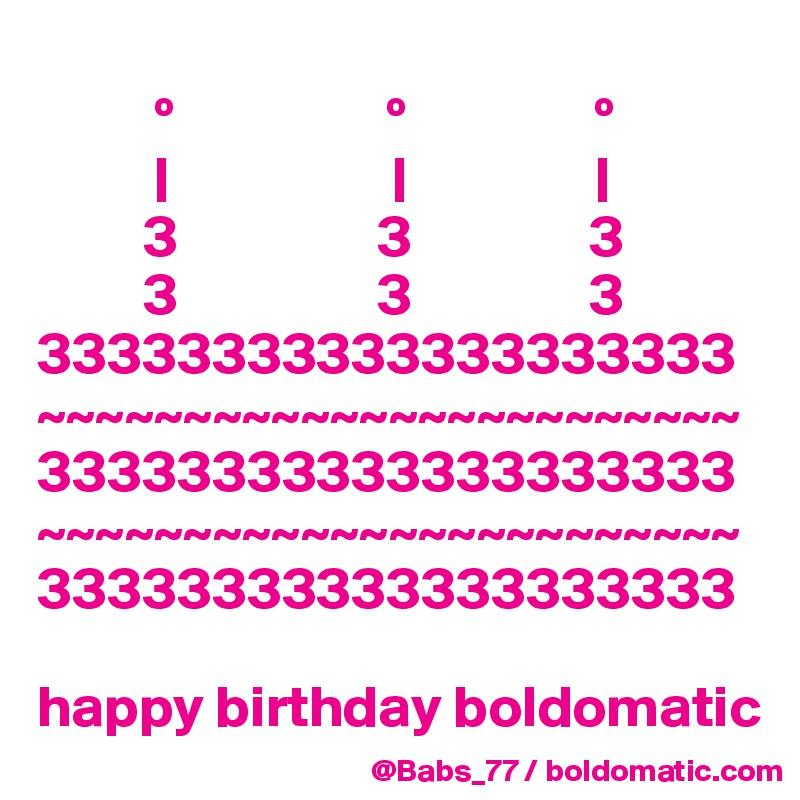 º                  º                º                                                           3                 3               3          3                 3               3 33333333333333333333 ~~~~~~~~~~~~~~~~~~~~~~~~ 33333333333333333333 ~~~~~~~~~~~~~~~~~~~~~~~~ 33333333333333333333  happy birthday boldomatic