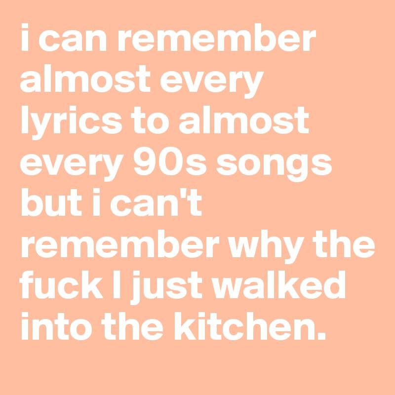 Best 90s song lyrics