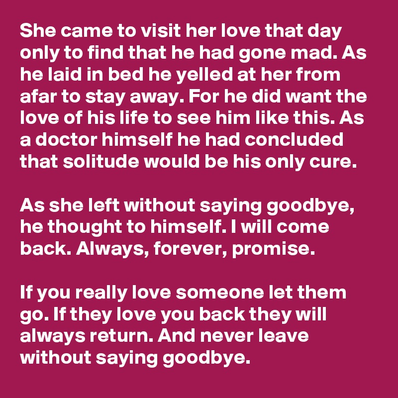 why he left without saying goodbye