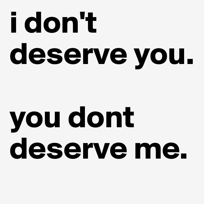 I Dont Deserve You Dont Deserve You Chords By Plumb 2019 02 28