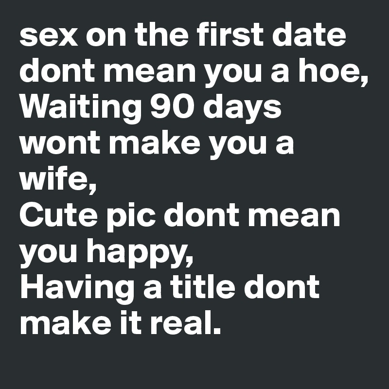 Had sex on the first date now what