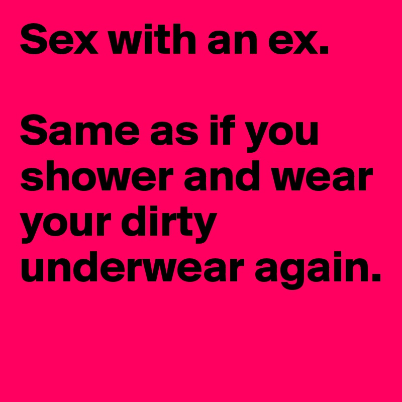 Sex with your ex photos
