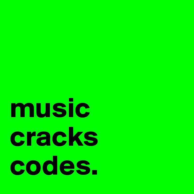 music cracks codes.