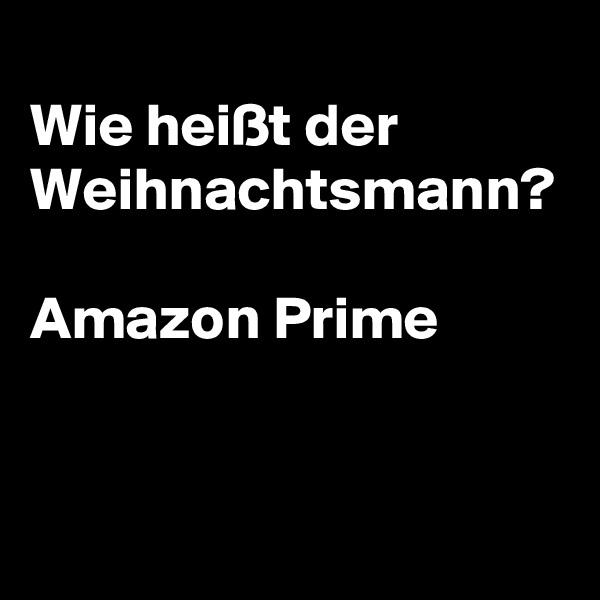 Wie heißt der Weihnachtsmann?  Amazon Prime