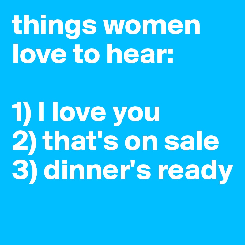 What Do Women Love To Hear