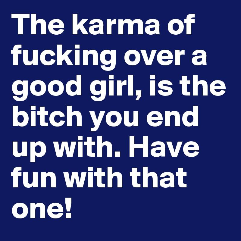 Fucking a girl good