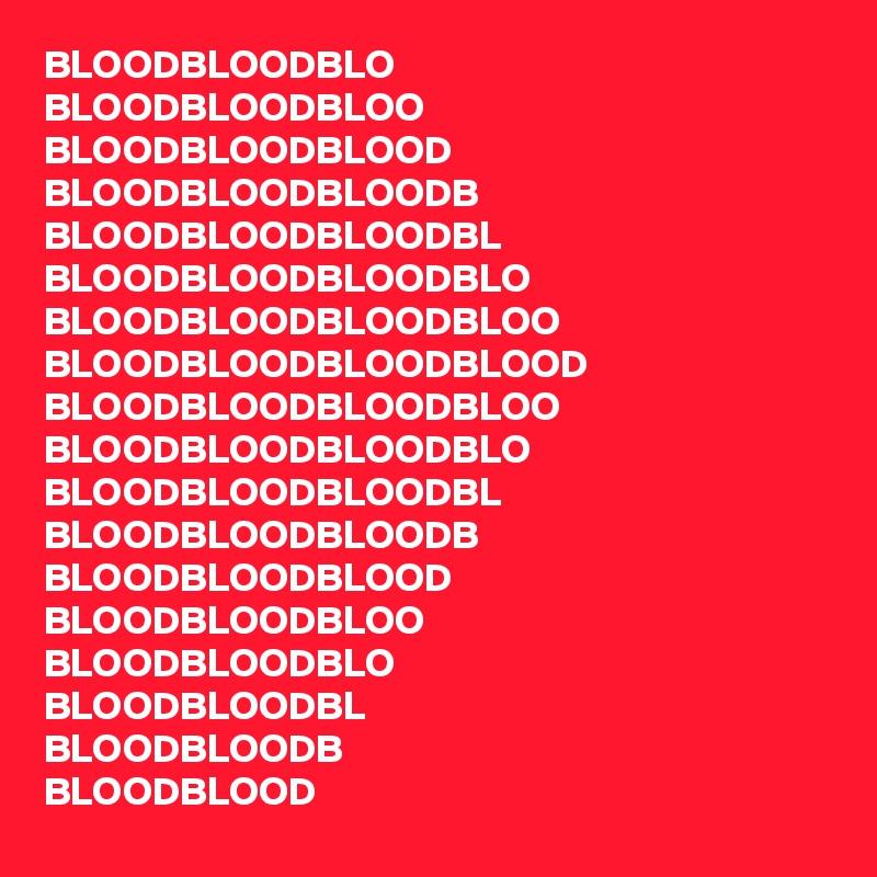 BLOODBLOODBLO BLOODBLOODBLOO BLOODBLOODBLOOD BLOODBLOODBLOODB BLOODBLOODBLOODBL BLOODBLOODBLOODBLO BLOODBLOODBLOODBLOO BLOODBLOODBLOODBLOOD BLOODBLOODBLOODBLOO BLOODBLOODBLOODBLO BLOODBLOODBLOODBL BLOODBLOODBLOODB BLOODBLOODBLOOD BLOODBLOODBLOO BLOODBLOODBLO BLOODBLOODBL BLOODBLOODB BLOODBLOOD