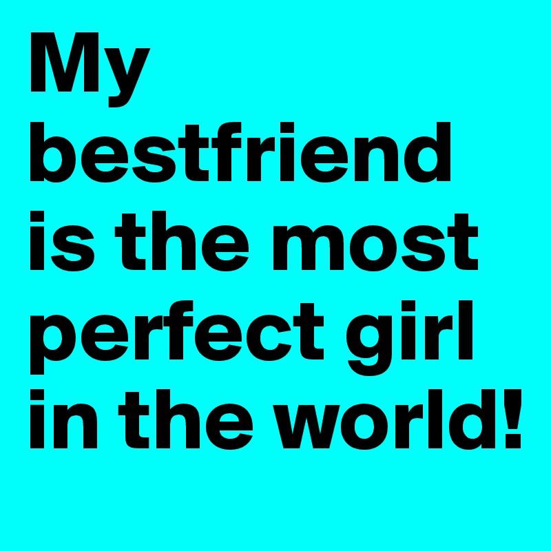 i like my girl best friend